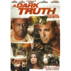 A DARK TRUTH-UN'OSCURA VERITA'