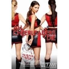 ALL CHEERLEADES DIE