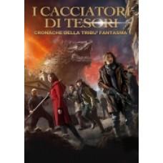 I CACCIATORI DI TESORI - Cronache Della Tribù Fantasma