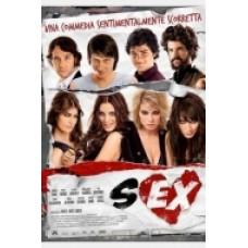SEX-UNA COMMEDIA SENTIMENTALMENTE SCORRETTA