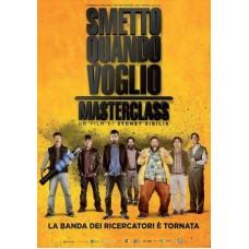 SMETTO QUANDO VOGLIO - MASTERCLASS