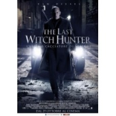 THE LAST WITCH HUNTER L'Ultimo Cacciatore di Streghe