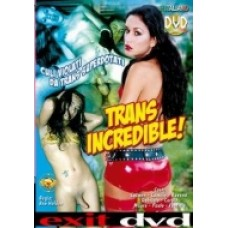 TRANS INCREDIBLE!
