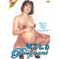WILD AND PREGNANT