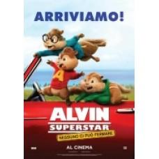 ALVIN SUPERSTAR NESSUNO CI PUO' FERMARE