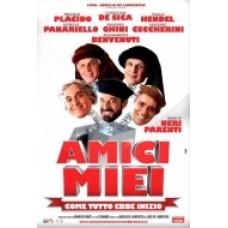AMICI MIEI - COME TUTTO EBBE INIZIO