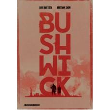 BUSHWICK |dvd ex noleggio|